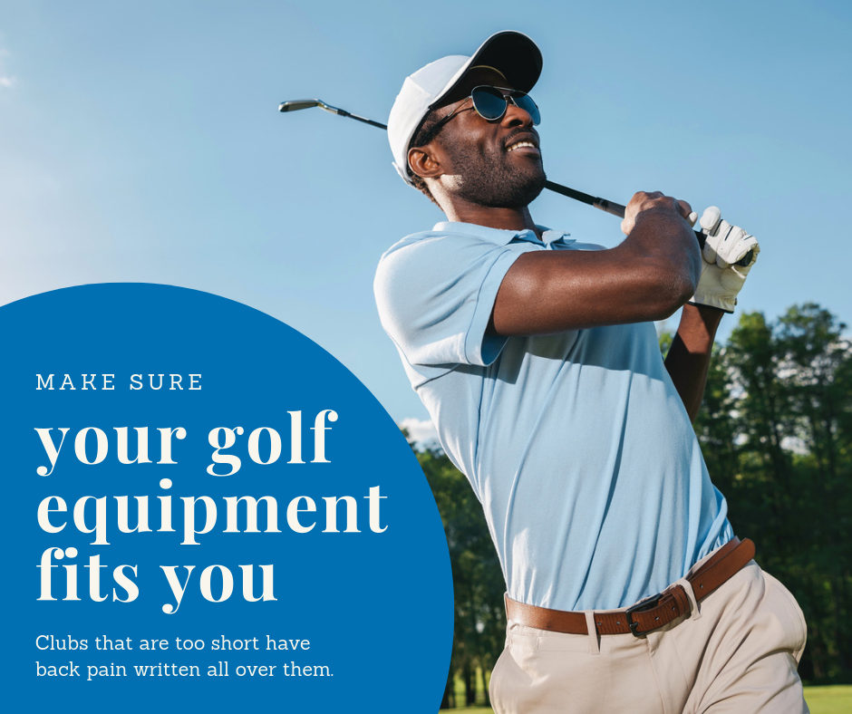make sure your golf equipment fits you