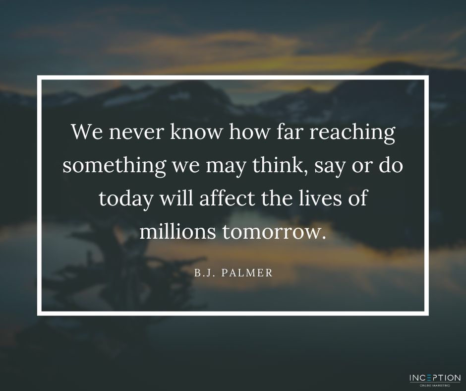B.J. Palmer Quote