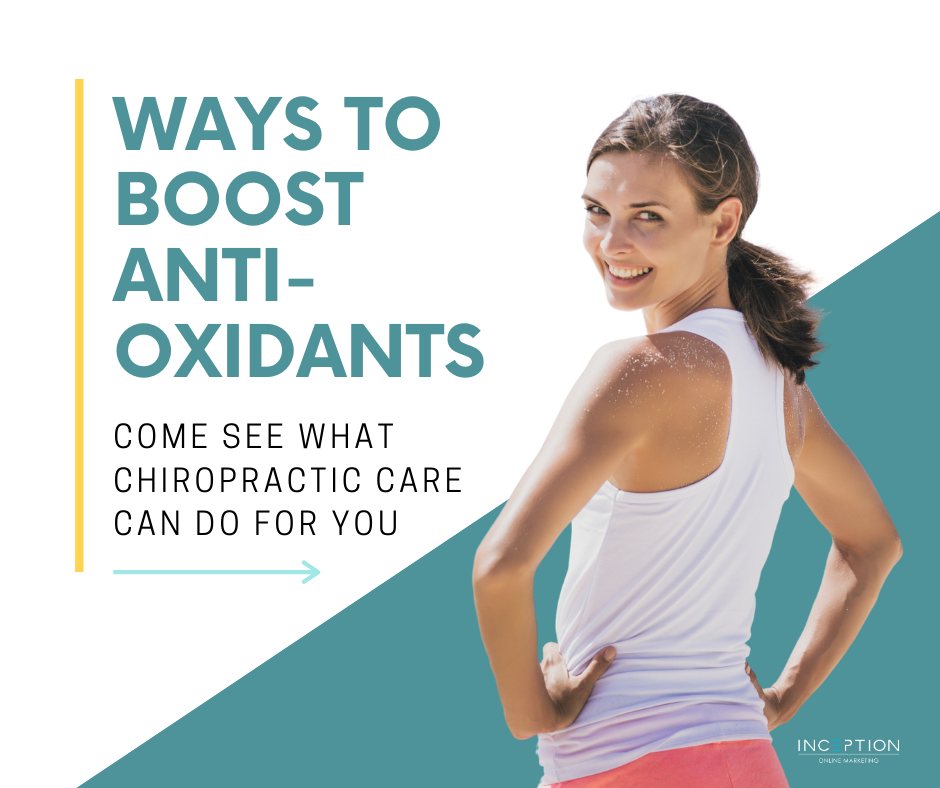 Ways To Boost Antioxidants With Chiropractic Care
