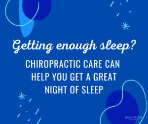 Chiropractic Care And Sleep