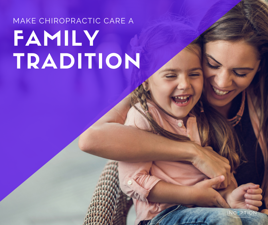 Chiropractic Care Family Tradition