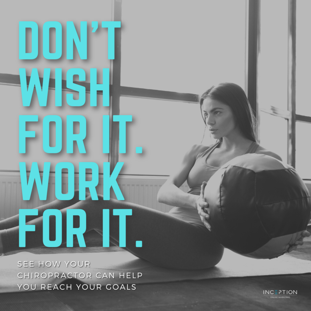 Don't Wish... Work For It!